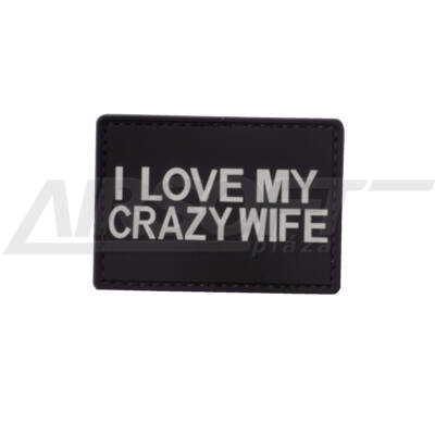 3D PVC PATCH -  I LOVE MY CRAZY WIFE
